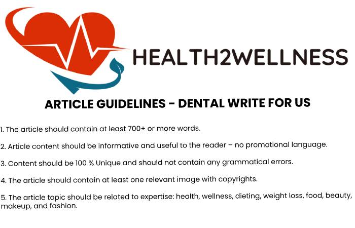 Article Guidelines - Dental Write For Us