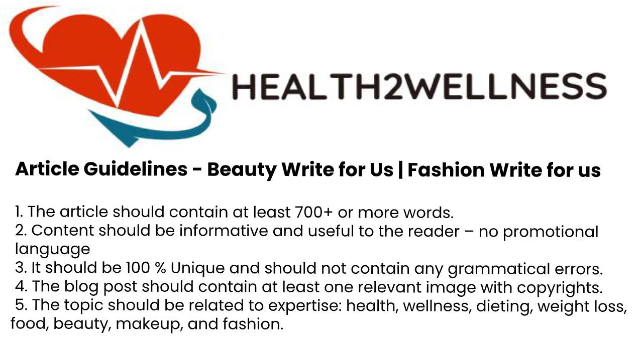 Beauty write for us guidelines