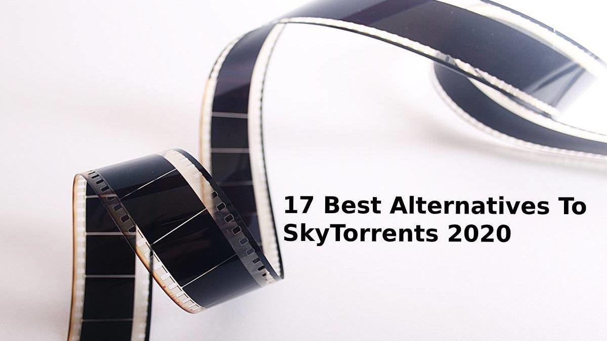 Skytorrents | 17 Best Alternatives To Skytorrent 2020