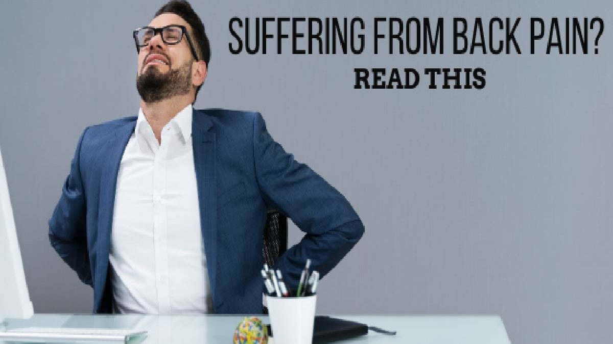 Suffering from back pain? Read this