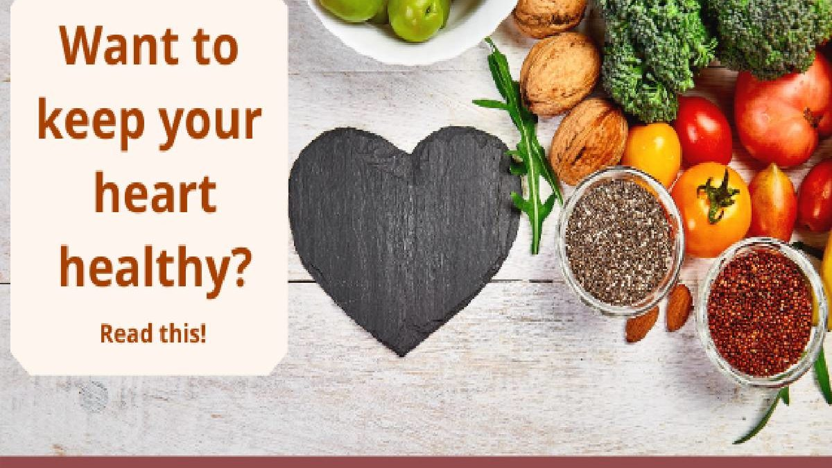 Want to keep your heart healthy?